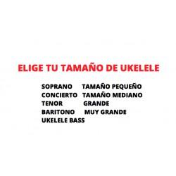 ELIGE TU TAMAÑO DE UKELELE